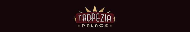 Tropezia Palace banner