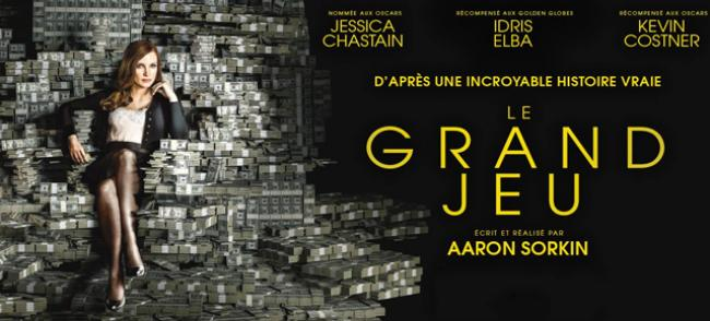 le grand jeu affiche film Jessica Chastain Aaron Sorkin
